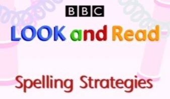 BBC Learning. Spelling Strategies